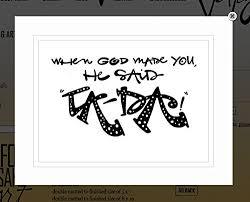com von g art original saying quote when god made you