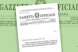 Decreto Rilancio in Gazzetta Ufficiale. Il testo completo del DL ...