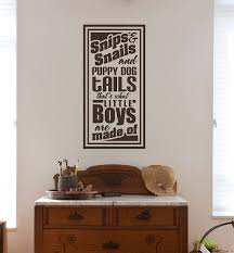 Boys Wall Decal Snips And Snails And Puppy Dog Tails That S What Little Boys Are Made Of Vinyl Sticker Boys Wall Decals Wall Decals Custom Vinyl Wall Decals