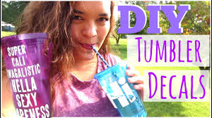 Diy 1 Personalized Tumbler Cups Dollar Tree Youtube