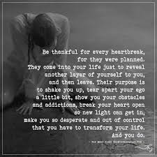 be thankful for every heartbreak thankful quotes decision