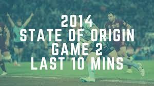 2014 State of Origin Game 2 ○ Last 10 ...