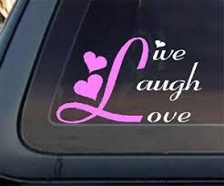 Live Laugh Love Car Decal Sticker 451 1 Ebay
