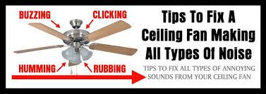 tips to fix a ceiling fan making noise