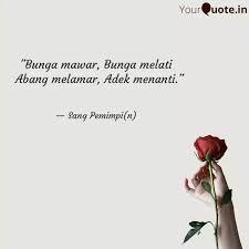 bunga mawar bunga melat quotes writings by murti iryanti