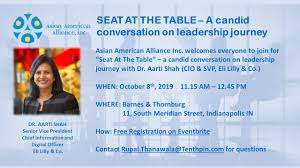 SEAT AT THE TABLE – Dr. Aarti Shah – Asian American Alliance Inc.