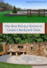 Best Privacy Screen To Create A Backyard Oasis Happy Diy Home