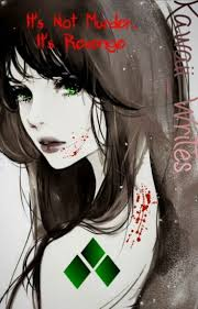 It's Not Murder... It's Revenge.. - Natalie Ava Baker - Wattpad