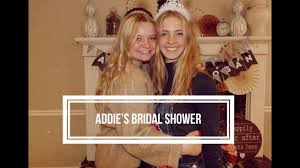 BRIDAL SHOWER - soon to be Mrs. Addie Day - YouTube