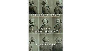 New Sentences: From 'The Great Nadar,' by Adam Begley - The New York Times