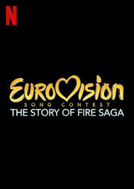Eurovision Song Contest: The Story of Fire Saga - Wikipedia