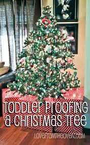 Ideas For Baby Toddler Pet Proofing Your Christmas Tree And Decorations Love From The Oven