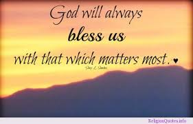quotes about god bless me quotes