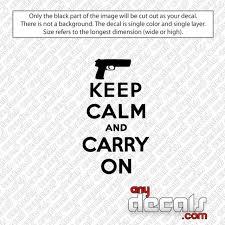 Car Decals Car Stickers Keep Calm Gun Car Decal Anydecals Com