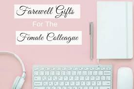 farewell gifts for the female colleague