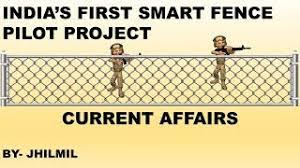 India S First Smart Fence Pilot Project Current Affairs Youtube