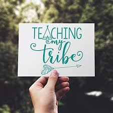 Amazon Com Pmxkbzzr Teaching My Tribe Decal Teaching My Tribe Car Decal Decal For Homeschooling Mom Decal For Teacher Phone Case Decal Tumbler Decal Kitchen Dining