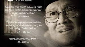 kumpulan kata kata bijak quotes bj habibie semasa hidupnya