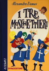 I tre moschettieri di Alexandre Dumas | Libri