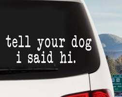Funny Dog Decals Etsy