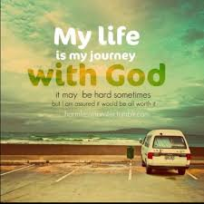 my life is my journey god quote
