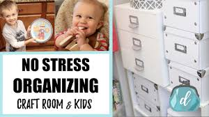 Stress Free Organizing For Craft Rooms Kids Feat Hollar Youtube