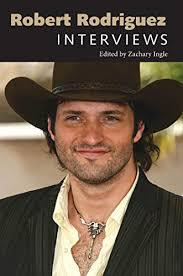 Robert Rodriguez: Interviews (Conversations with Filmmakers Series)  (English Edition) eBook: Ingle, Zachary: Amazon.de: Kindle-Shop