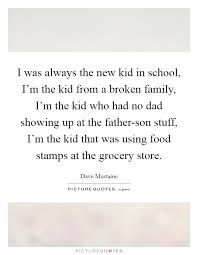 i was always the new kid in school i m the kid from a broken