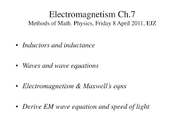 ppt electromagnetism ch 7 methods of