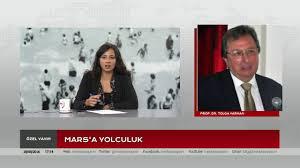 Mars'a Yolculuk Konuk: Prof. Dr. Tolga Yarman - YouTube