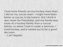 hockey team family quotes top quotes about hockey team family