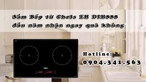 Sắm Bếp từ Chefs EH DIH888 đầu năm nhận ngay quà khủng