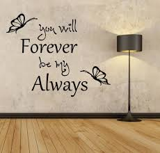 Second Life Marketplace Mg You Will Forever Be My Always Wall Decal