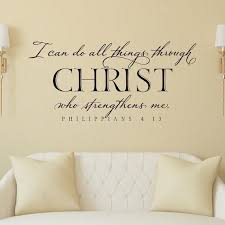 I Can Do All Things Through Christ Who Strengthens Me Wall Decal Philippians 4 13 Scripture Wall Lettering Bible Verse Wall Decor In 2020 Bible Verse Decals Bible Verse
