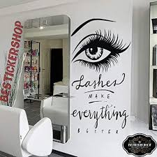 Amazon Com Lashes Make Everything Better Wall Decal Eyelashes Decor Beauty Salon Sticker Eyebrows Lashes 6l Arts Crafts Sewing