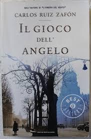 Il gioco dell angelo: Carlos Ruiz Zafon: Amazon.com: Books