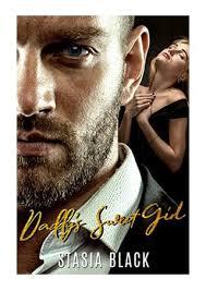Daddy's Sweet Girl - Stasia Black - A Dark Stepfamily Love Story ...