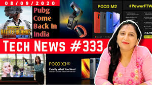 Tech News 333 - POCO X3 India Launch, Mi Transparent TV, PUBG Come Back  India, Poco M2, Narzo 20 - YouTube