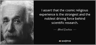 albert einstein quote i assert that the cosmic religious