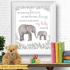 Printable Nursery Wall Art My Baby You Ll Be Pretty Floral Robert Munsch Quote Elephant Mother Baby 8x10 Inches Instant Download