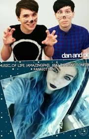 Music Of Life (AmazingPhil And Danisnotonfire Fanfiction) - Chapter One -  Wattpad
