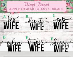 Law Enforcement Wife Decal