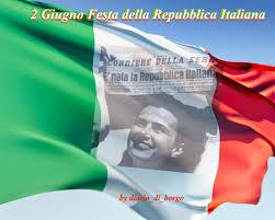DUE GIUGNO:FESTA DELLA REPUBBLICA ITALIANA | diario_di_borgo