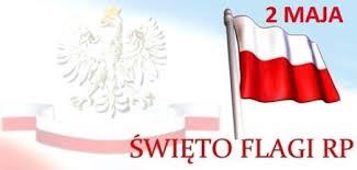 Dzień Flagi Rzeczypospolitej Polskiej - 2 maja
