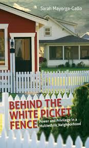 Behind The White Picket Fence Ebook By Sarah Mayorga 9781469618647 Rakuten Kobo Philippines