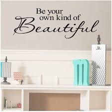Amazon Com Be Your Own Kind Of Beautiful Vinyl Lettering Wall Decal Sticker 12 5 H X 36 L Black Home Kitchen