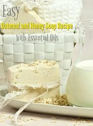 homemade oatmeal and honey soap recipe