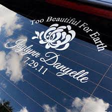 Too Beautiful For Earth Memorial Car Decal Truck Decal Suv Etsy