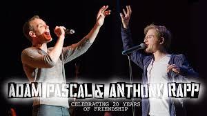 Adam Pascal & Anthony Rapp: Celebrating 20 Years of Friendship |  Feinstein's/54 Below