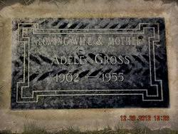 Adele Hill Gross (1902-1955) - Find A Grave Memorial
